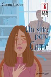 descargar epub Un sitio para Carrie – Autor Caren Lissner