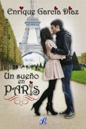 descargar epub Un sueño en París – Autor Enrique García Díaz