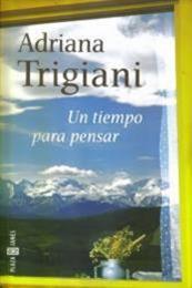 descargar epub Un tiempo para pensar – Autor Adriana Trigiani gratis