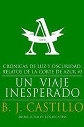 descargar epub Un viaje inesperado – Autor B.J. Castillo gratis