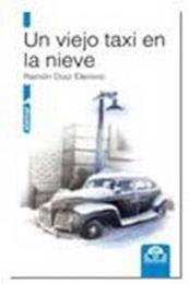 descargar epub Un viejo taxi en la nieve – Autor Ramón Díaz Eterovic