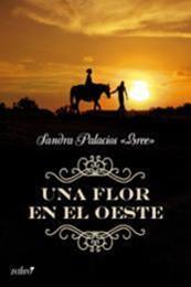 descargar epub Una Flor en el Oeste – Autor Sandra Bree gratis