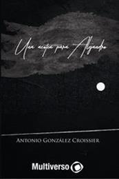 descargar epub Una azotea para Alejandro – Autor Antonio Gonzalez Croissier gratis