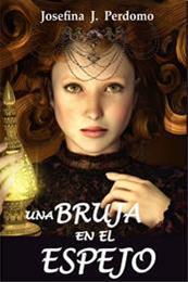 descargar epub Una bruja en el espejo – Autor Josefina J. Perdomo gratis