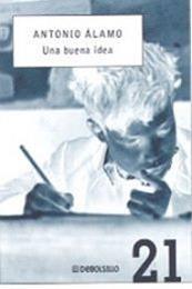 descargar epub Una buena idea – Autor Antonio Álamo gratis