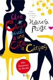 descargar epub Una chica acude a una cita a ciegas – Autor Helena S. Paige