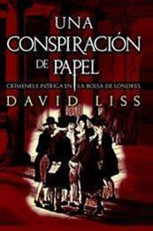 descargar epub Una conspiración de papel – Autor David Liss