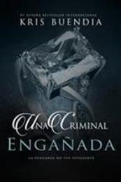 descargar epub Una criminal engañada – Autor Kris Buendia