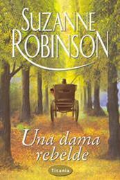 descargar epub Una dama rebelde – Autor Suzanne Robinson