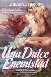 descargar epub Una dulce enemistad – Autor Johanna Lindsey gratis