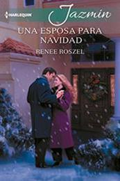 descargar epub Una esposa para navidad – Autor Renee Roszel