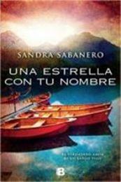 descargar epub Una estrella con tu nombre – Autor Sandra Sabanero