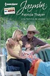 descargar epub Una familia de verdad – Autor Patricia Thayer gratis