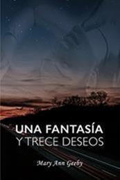 descargar epub Una fantasía y trece deseos – Autor Mary Ann Geeby