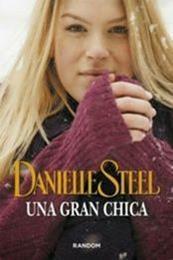 descargar epub Una gran chica – Autor Danielle Steel