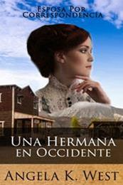 descargar epub Una hermana en occidente – Autor Angela K. West gratis