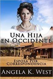 descargar epub Una hija en occidente – Autor Angela K. West gratis