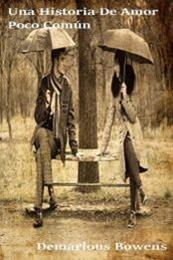 descargar epub Una historia de amor poco común – Autor Demarious Bowens
