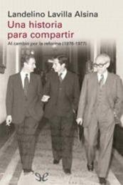 descargar epub Una historia para compartir – Autor Landelino Lavilla Alsina gratis