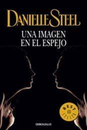 descargar epub Una imagen en el espejo – Autor Danielle Steel