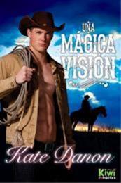 descargar epub Una mágica visión – Autor Kate Danon gratis