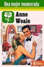 descargar epub Una mujer enamorada – Autor Anne Weale