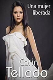 descargar epub Una mujer liberada – Autor Corín Tellado gratis