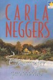 descargar epub Una mujer prohibida – Autor Carla Neggers gratis
