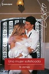 descargar epub Una mujer sofisticada – Autor B. J. James gratis