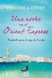 descargar epub Una noche en el Orient Express – Autor Veronica Henry