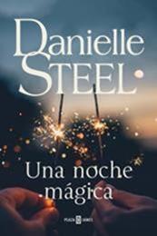 descargar epub Una noche mágica – Autor Danielle Steel