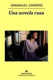 descargar epub Una novela rusa – Autor Emmanuel Carrére