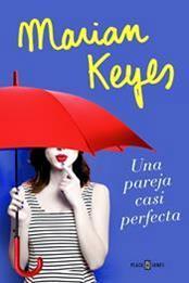 descargar epub Una pareja casi perfecta – Autor Marian Keyes gratis