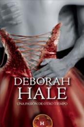 descargar epub Una pasión de otro tiempo – Autor Deborah Hale gratis