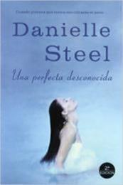 descargar epub Una perfecta desconocida – Autor Danielle Steel