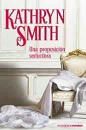 descargar epub Una proposición seductora – Autor Kathryn Smith