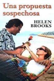 descargar epub Una propuesta sospechosa – Autor Helen Brooks