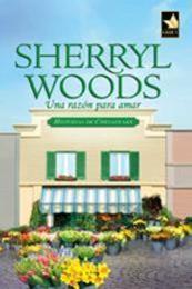 descargar epub Una razón para amar – Autor Sherryl Woods