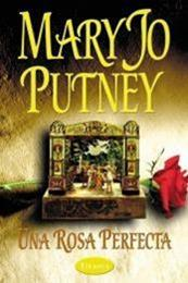 descargar epub Una rosa perfecta – Autor Mary Jo Putney