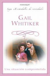 descargar epub Una situación comprometida – Autor Gail Whitiker
