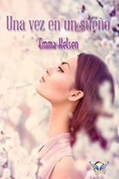 descargar epub Una vez en un sueño – Autor Emma Kelsen