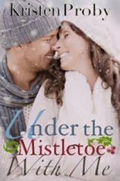 descargar epub Under the mistletoe with me – Autor Kristen Proby