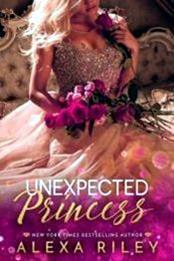 descargar epub Unexpected princess – Autor Alexa Riley