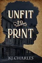 descargar epub Unfit to print – Autor K. J. Charles gratis