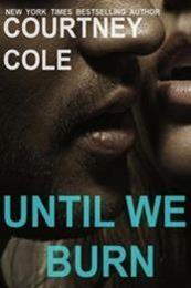 descargar epub Until we burn – Autor Courtney Cole gratis