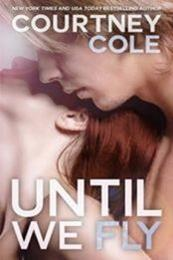 descargar epub Until we fly – Autor Courtney Cole gratis