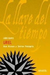descargar epub Uriel – Autor Ana Alonso;Javier Pelegrín