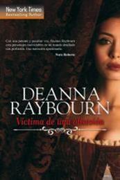 descargar epub Víctima de una obsesión – Autor Deanna Raybourn