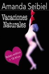 descargar epub Vacaciones naturales – Autor Amanda Seibiel gratis