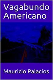 descargar epub Vagabundo americano – Autor Mauricio Palacios